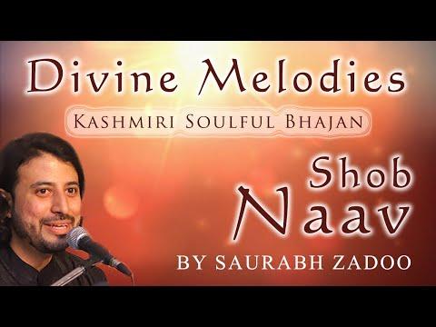 "Soulful Kashmiri Bhajan- Shob Nav Chanich | Sant Mala | Saurabh Zadoo, Lyrics- P.N.Kaul ""Sayil"""