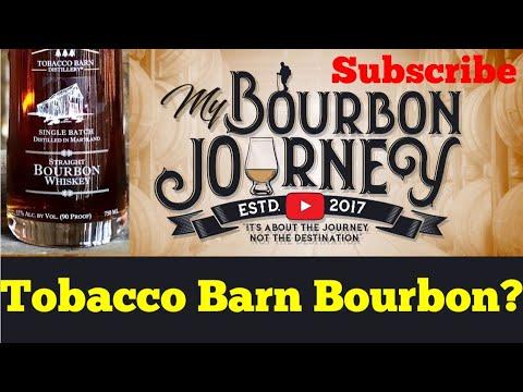 Tobacco Barn Bourbon Whiskey