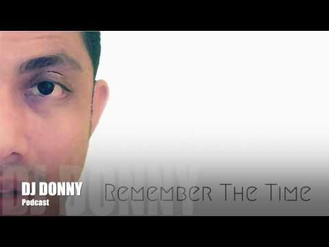 DJ Donny - Remember the Time (Opening Set)