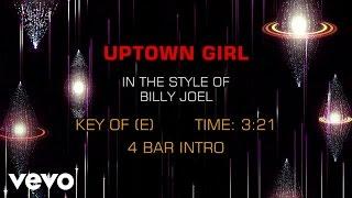 Billy Joel - Uptown Girl (Karaoke)