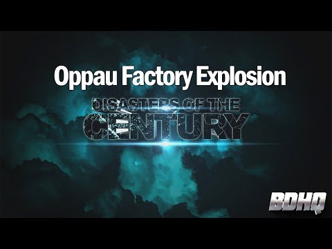 Oppau Factory Explosion - DOTC