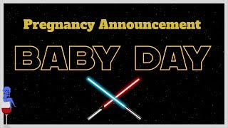 Star Wars Pregnancy Announcement / How We Told Our Family