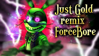 SFM/FNAF| Amusement For The Wicked | Just Gold remix - ForceBore Video