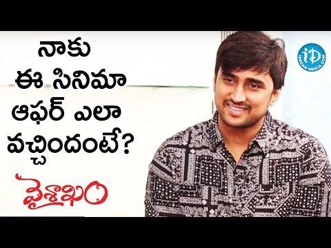Harish About How He Got Vaishakam Movie Offer || Talking Movies With iDream || #Vaishakam