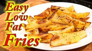 Very low fat French fries/chips made at home.
