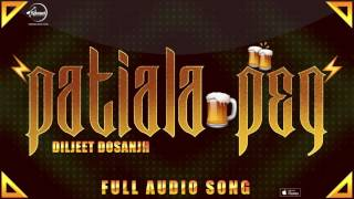Download Hindi Video Songs - Patiala Peg ( Full Audio Song ) | Diljit Dosanjh | Punjabi Song Collection | Speed Claasic Hitz