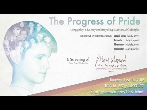 The Progress of Pride: An LGBTI Rights Global Webchat - (1st Session)