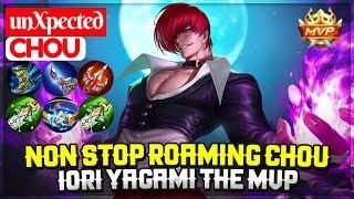 Non Stop Roaming Chou, Iori Yagami The MVP [ unXpected Chou ] Mobile Legends
