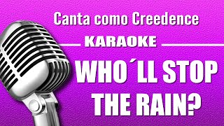 Creedence - Who´ll Stop the Rain - Karaoke Vision