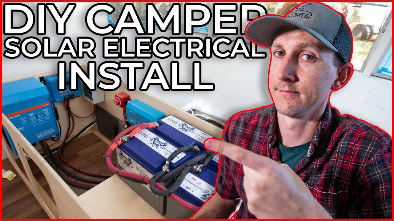 How to Install Solar & Electrical in a DIY Camper (A Complete Walkthrough)