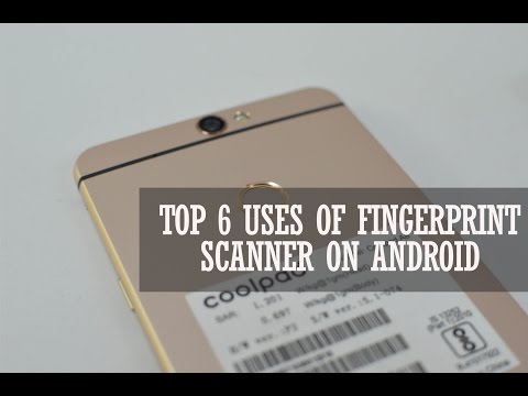 Top 6 Uses Of Fingerprint Scanner On Android