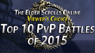 Top 10 PvP Battles of 2015 - The Elder Scrolls Online