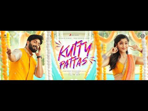 Kutty Pattas Song   Ashwin Kumar   Reba Monica John   Sandy Master   Sony Music South