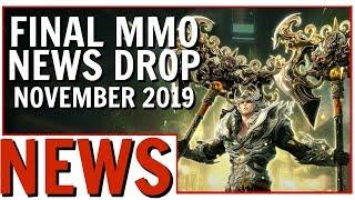 Final MMO News Drop Nov 2019: B&S, ESO, FFXIV, A:IR, BDO and More