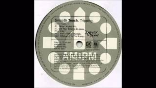 (1997) Smooth Touch - Tripping [Erick