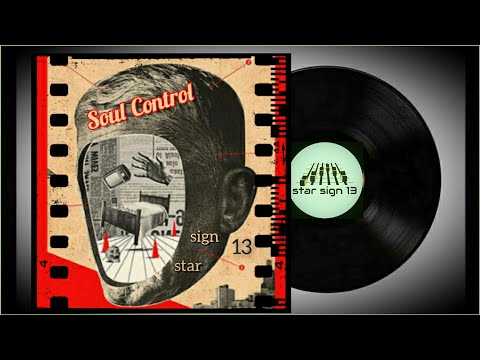 star sign 13 - Soul Control (radio edit)