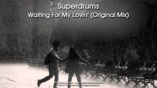 Superdrums - Waiting For My Lovin