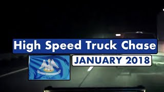 High Speed Crazy Chase of a Truck on the Interstate   January 2018