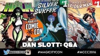 Dan Slott Q\u0026A at Magic City Comic Con Jan 2016