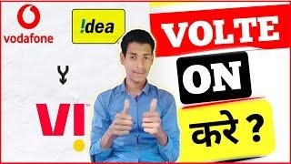 Vi Vodafone Idea Mea VoLTE kaise chalu kre, How To On VOLTE, Vodafone idea mea VoLTE kaise chalu kre