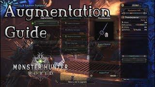 Monster Hunter World - Augmentation Guide