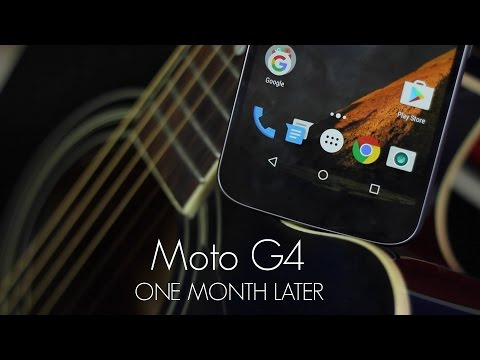 Moto G4 Review - One Month Later
