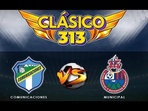 Resumen final Clásico 313: Comunicaciones vs Municipal