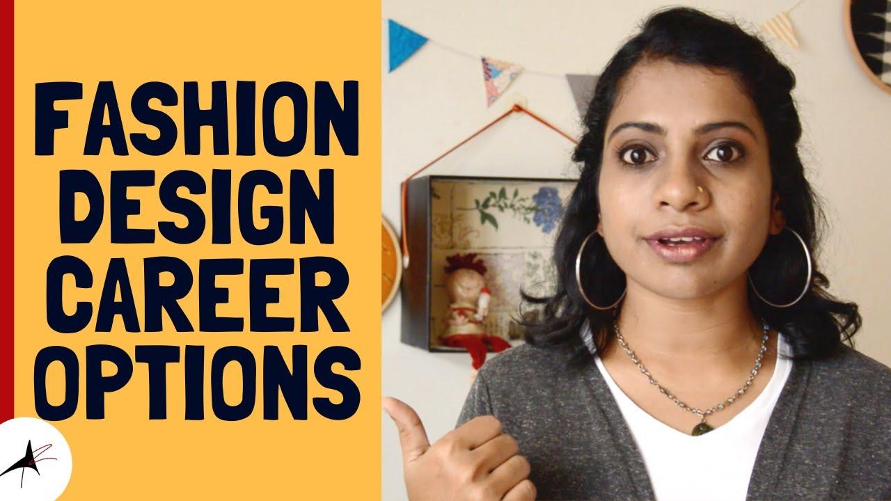 Freelance Fashion Design Job Options What To Do After Studying Fashion Design Arpitharai Youtube