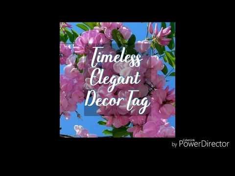 The Timeless Elegant Decor tag summer 2019
