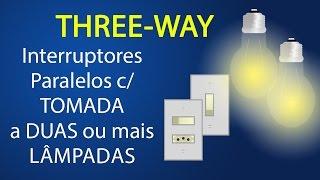 #07 - Interruptor paralelo com tomada a 2 ou mais lâmpadas
