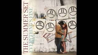 10. The Summer Set - Love To You, Everything