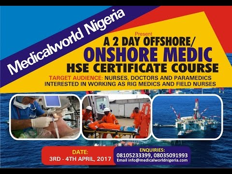 Offshore/ Onshore Medic HSE Certificate Course for Nurses, Doctors and Health Professionals