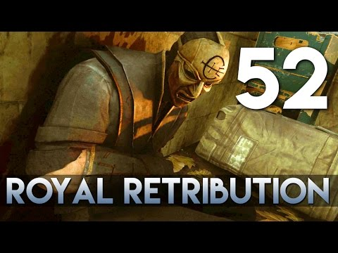 [52] Royal Retribution (Let's Play Dishonored 2 PC w/ GaLm) [Low Chaos/Corvo]