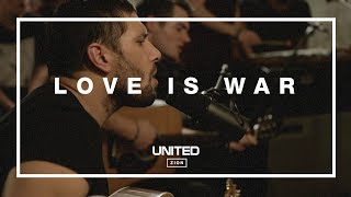 Love Is War (Acoustic) - Hillsong UNITED