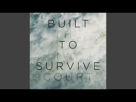 Built To Survive