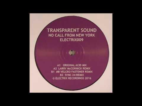 Transparent Sound - No Call From New York (Original Acid Mix) ELECTRIX009