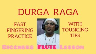 Durga Raga| Fast Fingers Practice | G Bass | Online Teaching For Advanced Flute Learners