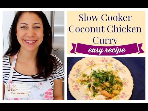 Slow Cooker Coconut Chicken Curry | Easy Recipe | Kid-Friendly