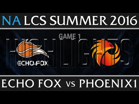 Echo Fox vs Phoenix1 Game 1 Highlights - NA LCS Week 1 Summer 2016 - FOX vs P1 G1 New Flash Game