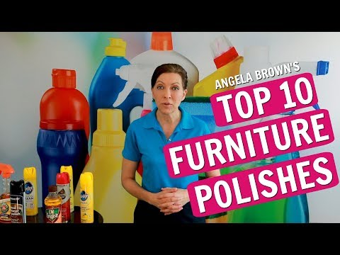 Angela Brown's Top 10 Furniture Polishes for House Cleaners