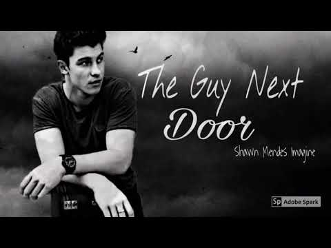 Shawn Mendes Imagine ~ The Guy Next Door ~ Chapter 7