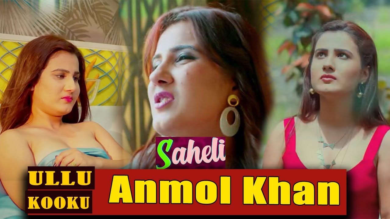 Download Anmol Qureshi   Saheli   Kooku Web Series   Kooku   Ullu Web Series   Hot Web Series  