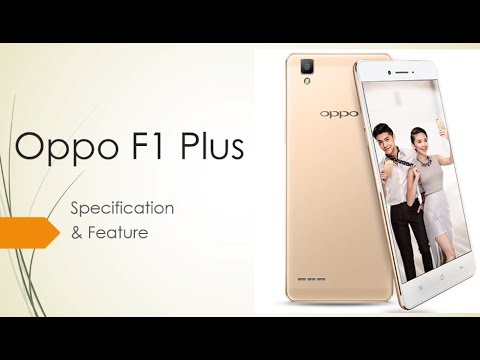Oppo F1 Plus android Smartphone specification, price, feature, review