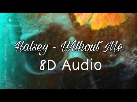 halsey---without-me-(8d-audio)