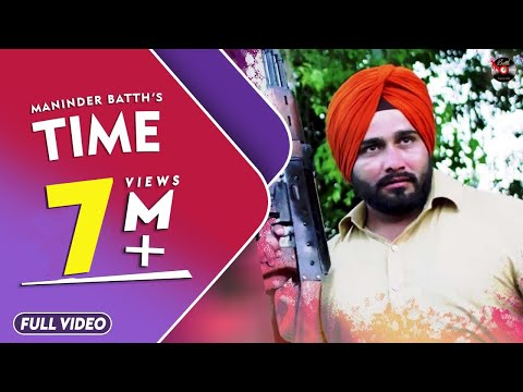 Time || MANINDER BATTH || OFFICIAL FULL VIDEO 2017 || BATTH RECORD