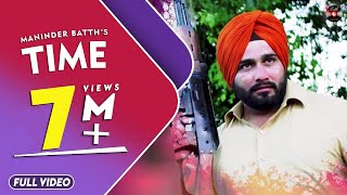 Time | Maninder Batth | Official Full Video Song | Latest Punjabi Song | Batth Record