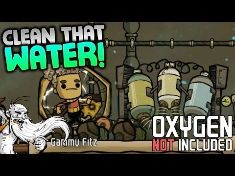 "Oxygen Not Included Alpha Gameplay - ""CONTAMINATED WATER PURIFIER!!!""  - ONI Let's Play"