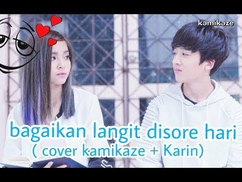 BAGAIKAN LANGIT DI SORE HARI (cover Karin) |menyentuh | Baper 💚💚