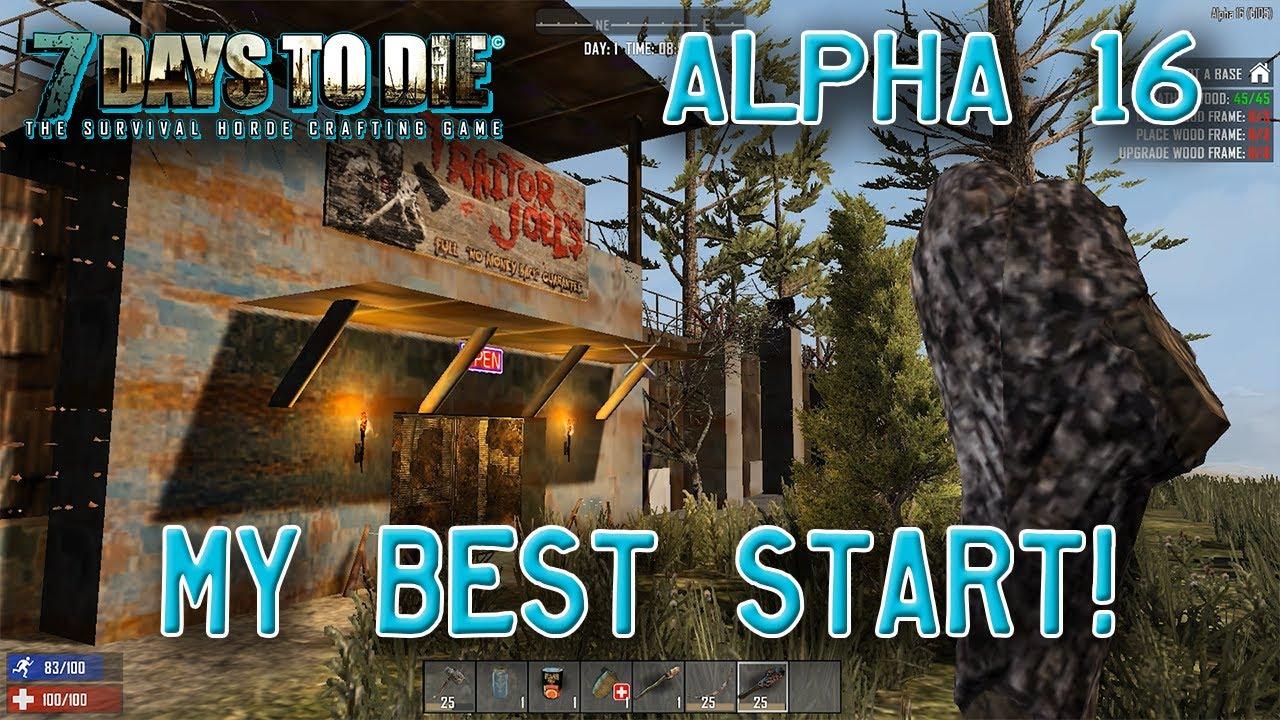 7 Days To Die Alpha 16 Single Player 1 My Best Start Youtube