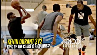 Kevin Durant 2v2 King of The Court vs NBA Pros! KD Puts On a Clinic at Rico Hines
